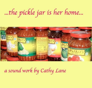 """…the pickle pot is her house…"""